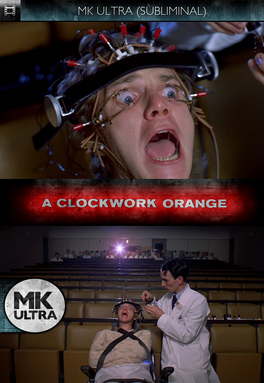 A Clockwork Orange (1971) - MK Ultra - Subliminal