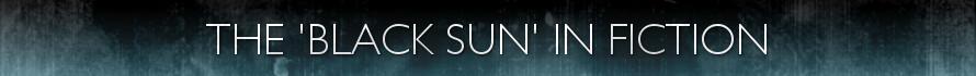 Black Sun in Fiction