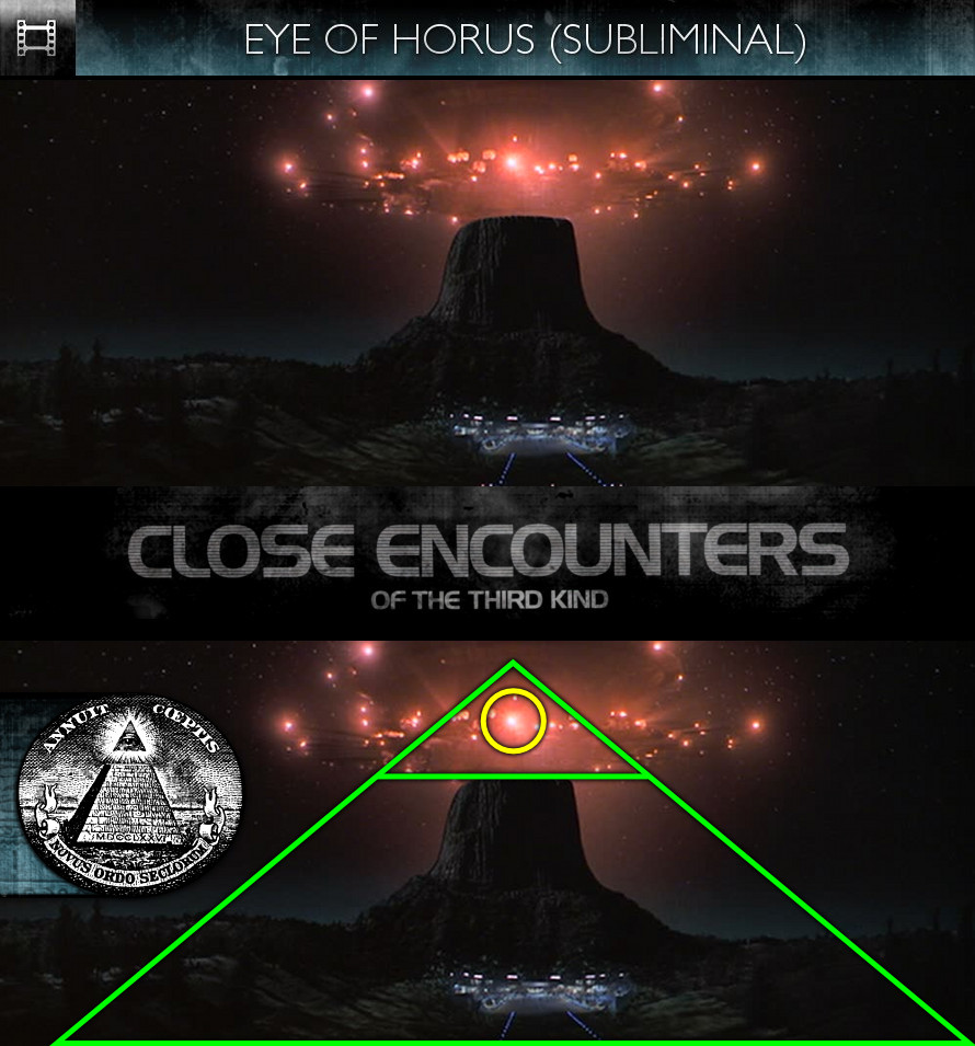 Close Encounters of the Third Kind (1977) - Eye of Horus - Subliminal
