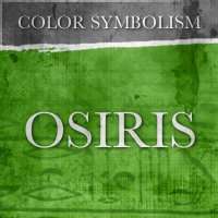 Color Symbolism - OSIRIS - Green