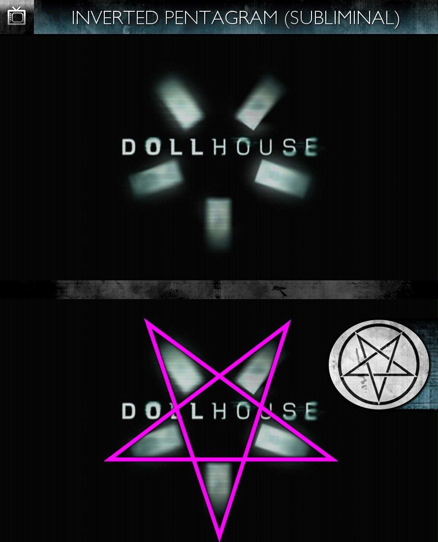 Dollhouse (2009) - Logo - Inverted Pentagram - Subliminal