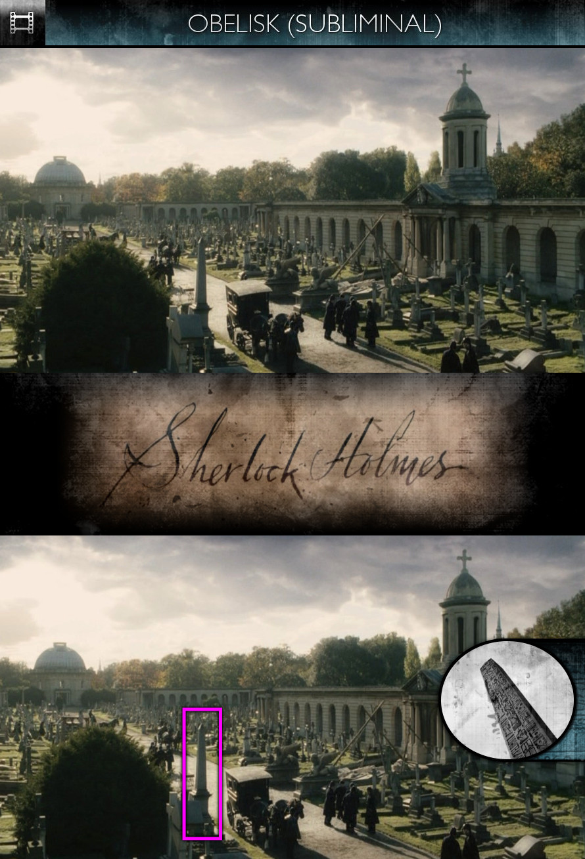 Sherlock Holmes (2009) - Obelisk - Subliminal