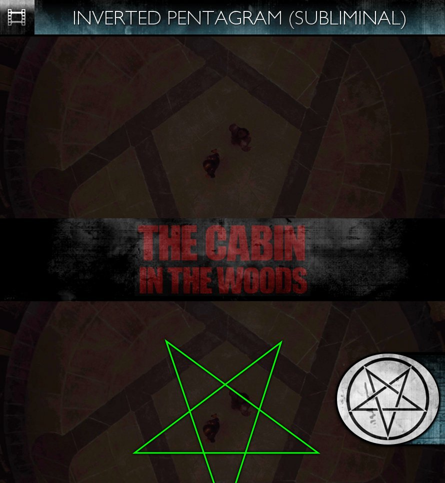 The Cabin In The Woods (2012) - Inverted Pentagram - Subliminal