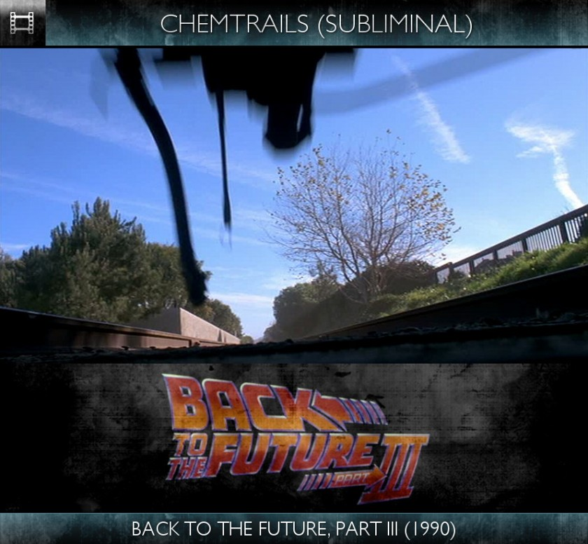 Back to the Future, Part III (1990) - Chemtrails