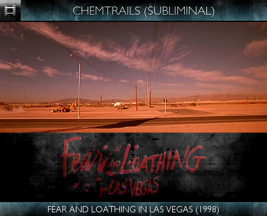 Fear and Loathing In Las Vegas (1998) - Chemtrails