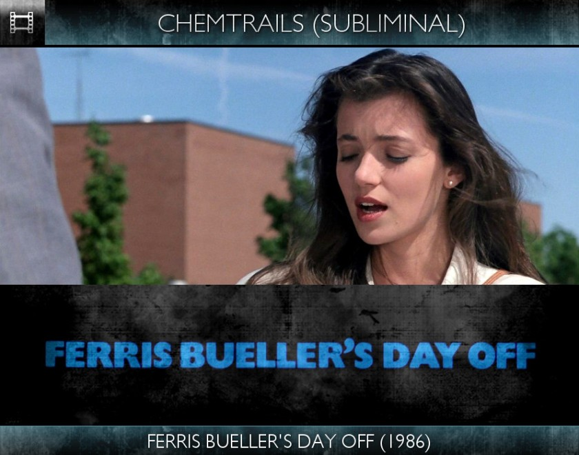 Ferris Bueller's Day Off (1986) - Chemtrails