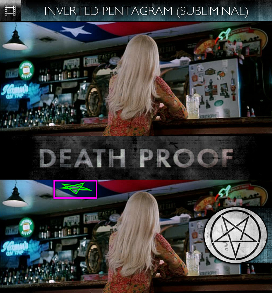 Grindhouse: Death Proof (2007) - Inverted Pentagram - Subliminal