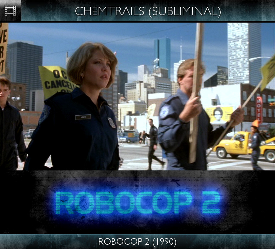 RoboCop 2 (1990) - Chemtrails