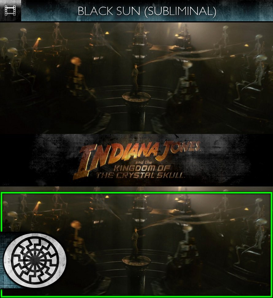Indiana Jones & The Kingdom of the Crystal Skull (2008) - Black Sun - Subliminal
