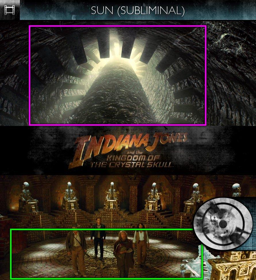Indiana Jones & The Kingdom of the Crystal Skull (2008) - Sun/Solar - Subliminal