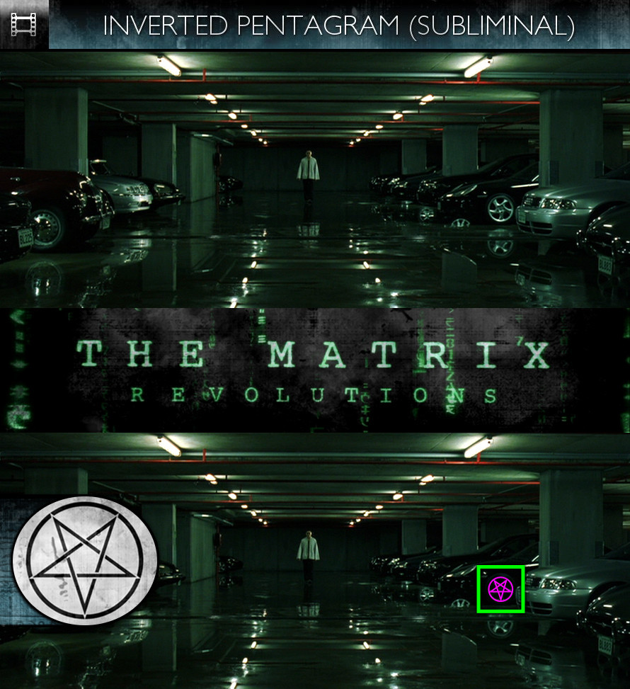 The Matrix Revolutions (2003) - Inverted Pentagram - Subliminal