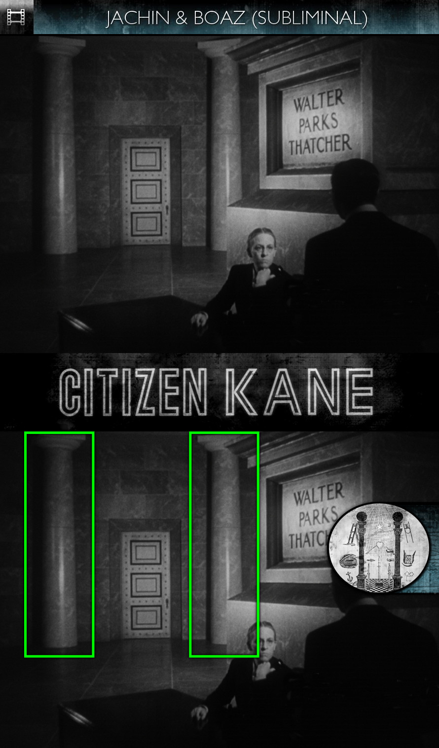 Citizen Kane (1941) - Jachin & Boaz - Subliminal