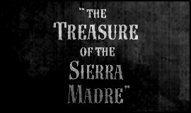 The Treasure of Sierra Madre (1948)
