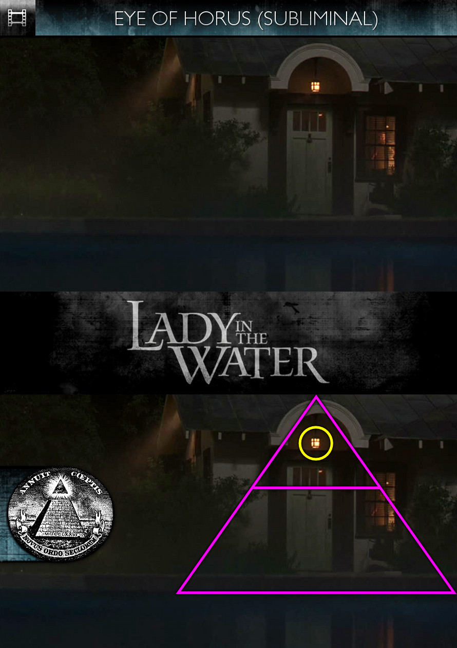 Lady in the Water (2006) - Eye of Horus - Subliminal