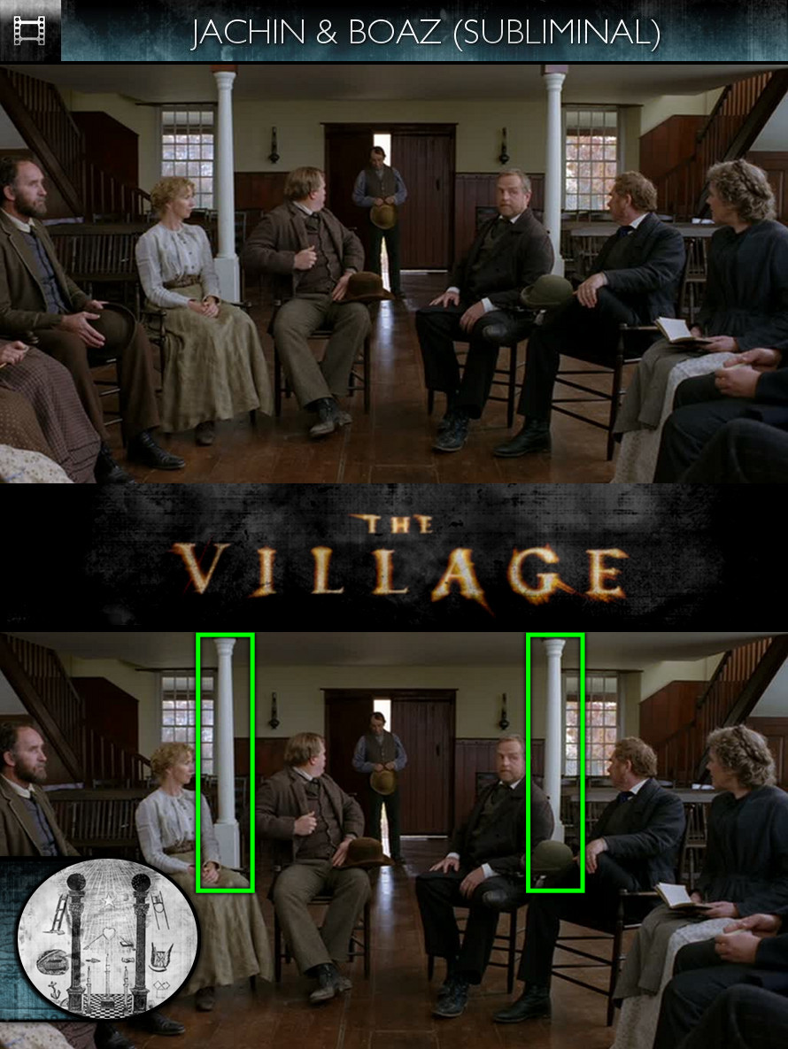 The Village (2004) - Jachin & Boaz - Subliminal