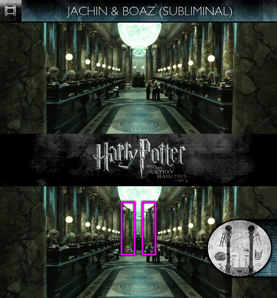 Harry Potter and the Deathly Hallows, Part 2 (2011) - Jachin & Boaz - Subliminal