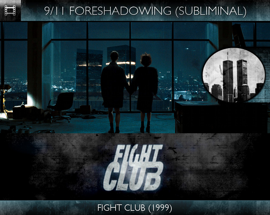 Fight Club (1999) - 9/11 Foreshadowing