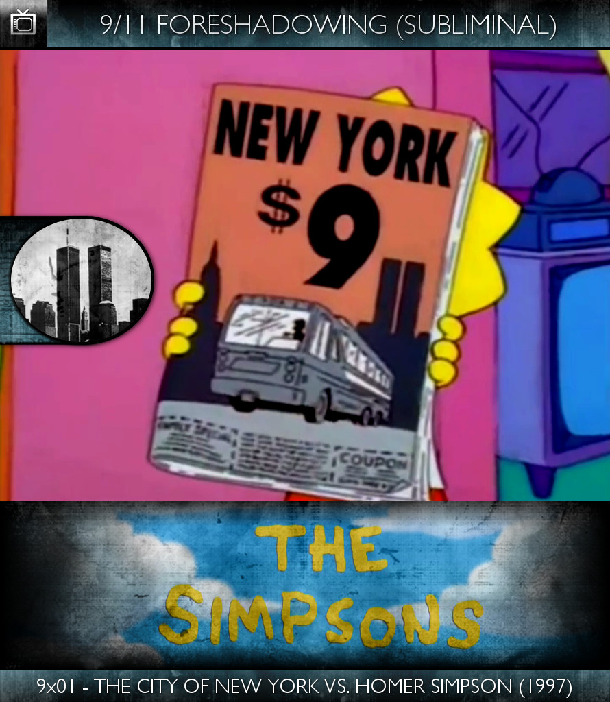 The Simpsons - 9x01-The City of New York vs. Homer Simpson (1997) - 9-11 Foreshadowing