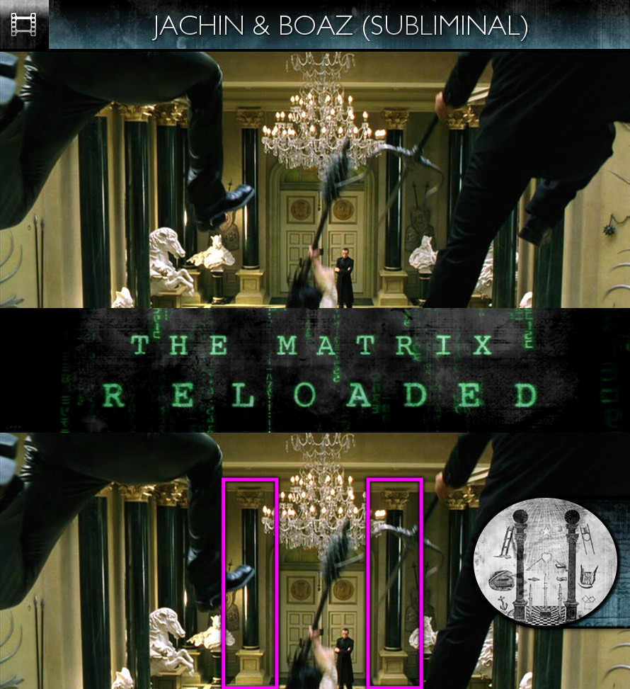 The Matrix Reloaded (2003) - Jachin & Boaz - Subliminal
