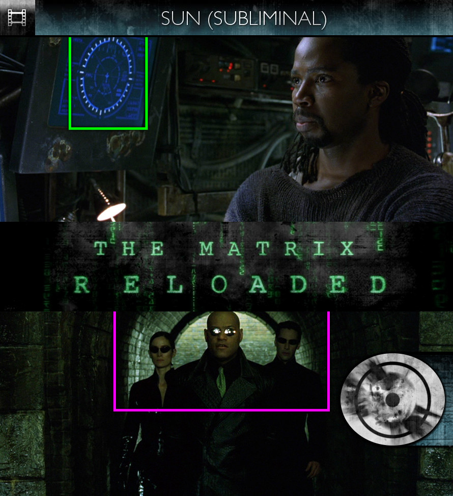 The Matrix Reloaded (2003) - Sun/Solar - Subliminal