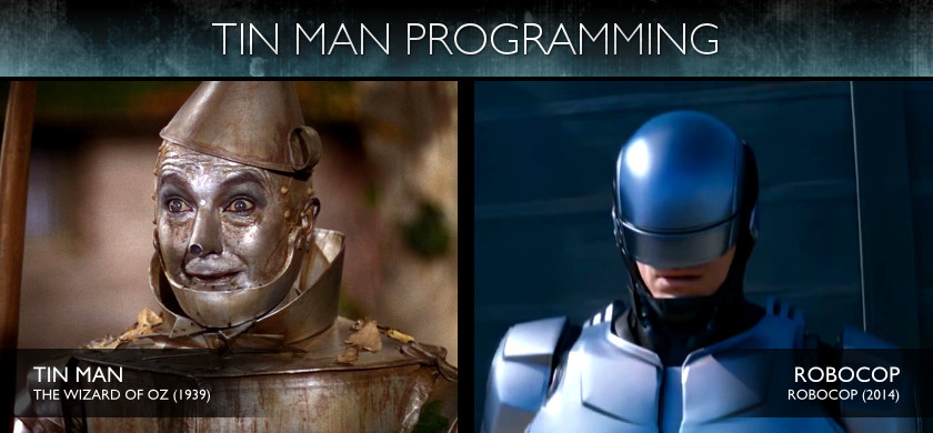 Tin Man Programming - Robocop (2014)