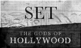 SET: The Gods of Hollywood