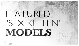 Featured Sex Kitten Models