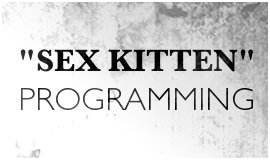 Sex Kitten Programming