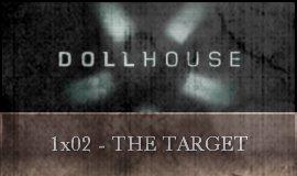 Dollhouse - 1x02 - The Target