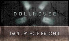 Dollhouse - 1x03 - Stage Fright