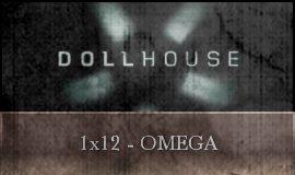 Dollhouse - 1x12 - Omega