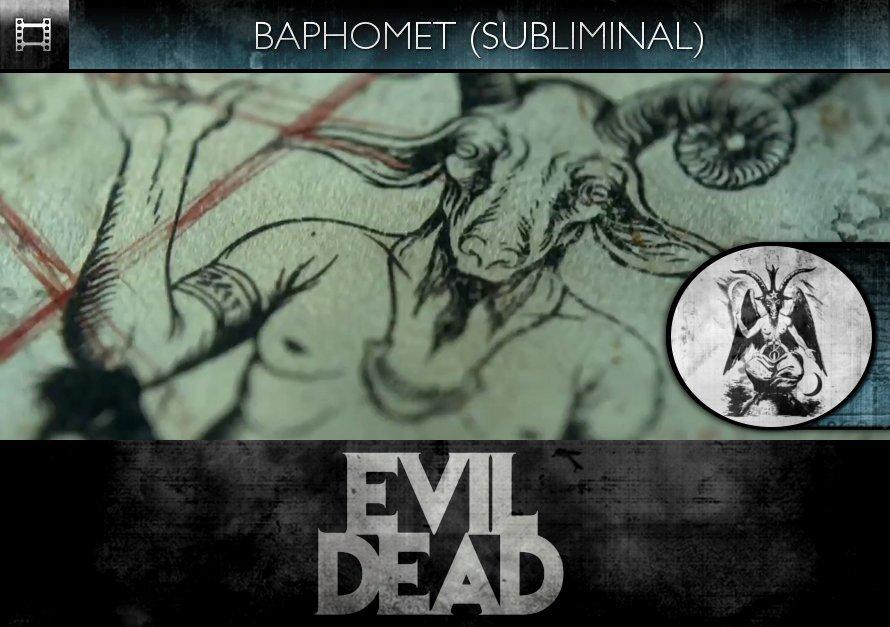 Evil Dead (2013) - Trailer - Baphomet - Subliminal