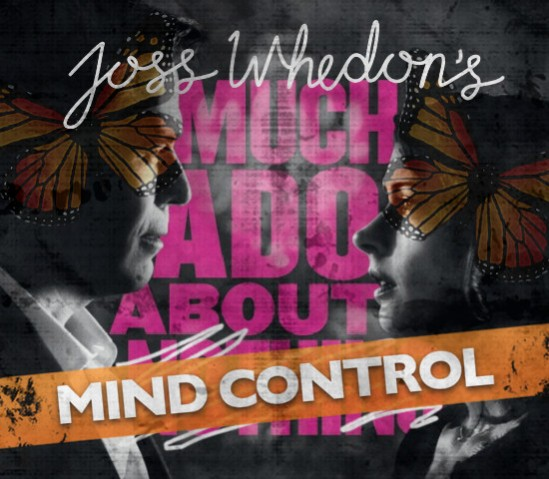 Joss Whedon's Much Ado About Mind Control-Promo