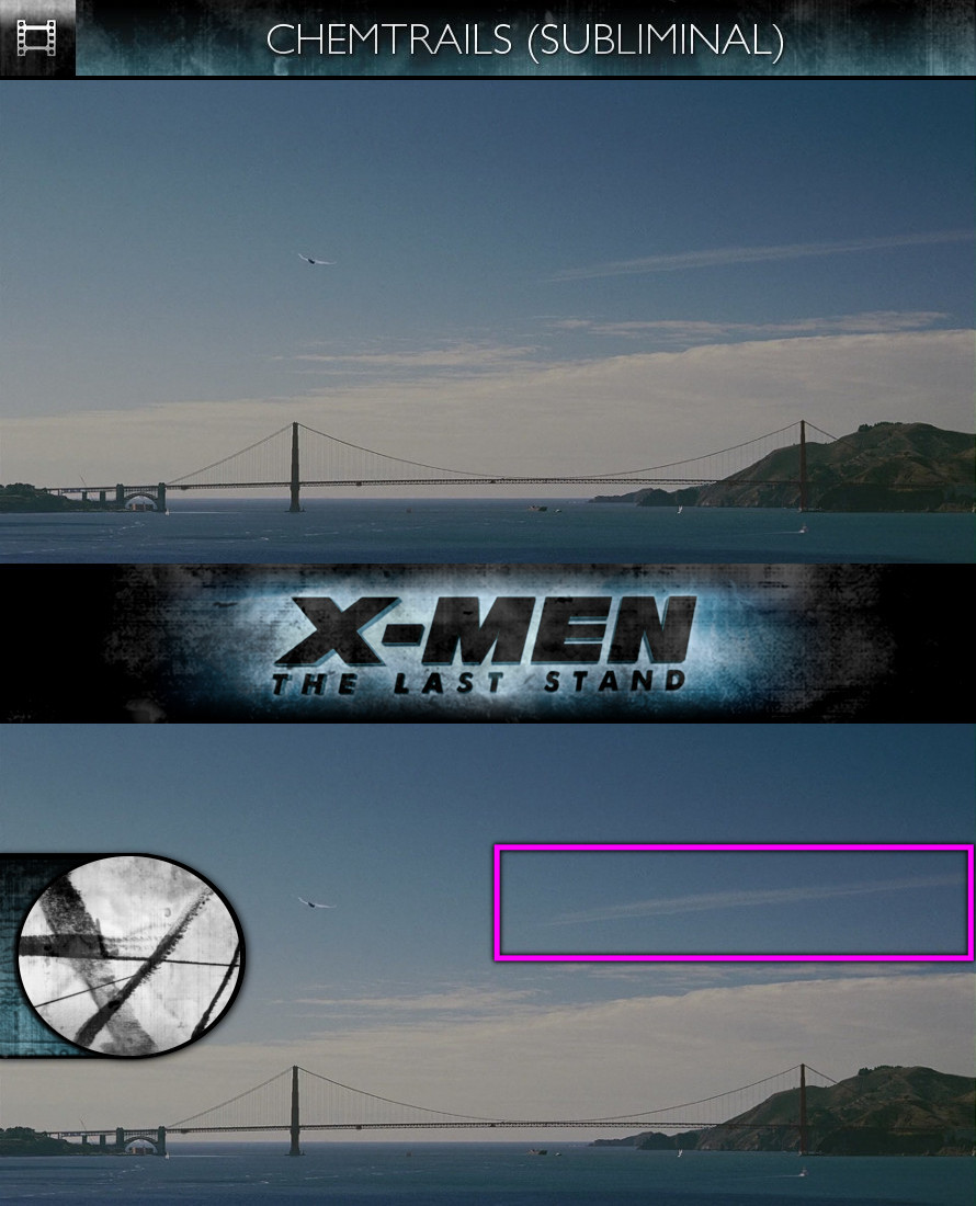 X-Men: The Last Stand (2006) - Chemtrails - Subliminal