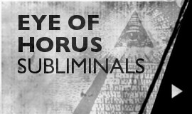 Eye Of Horus - Subliminals