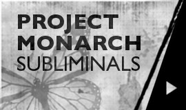 Project Monarch - Subliminals