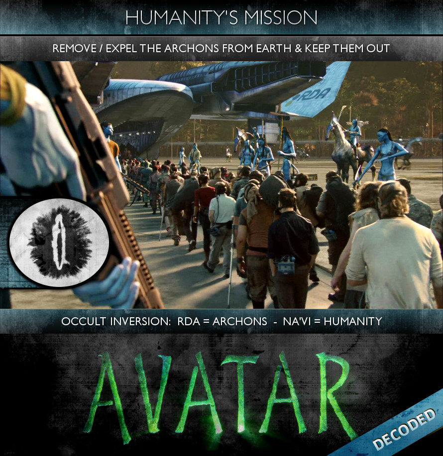 Humanity's Mission - Avatar (2009) - Remove the Archons