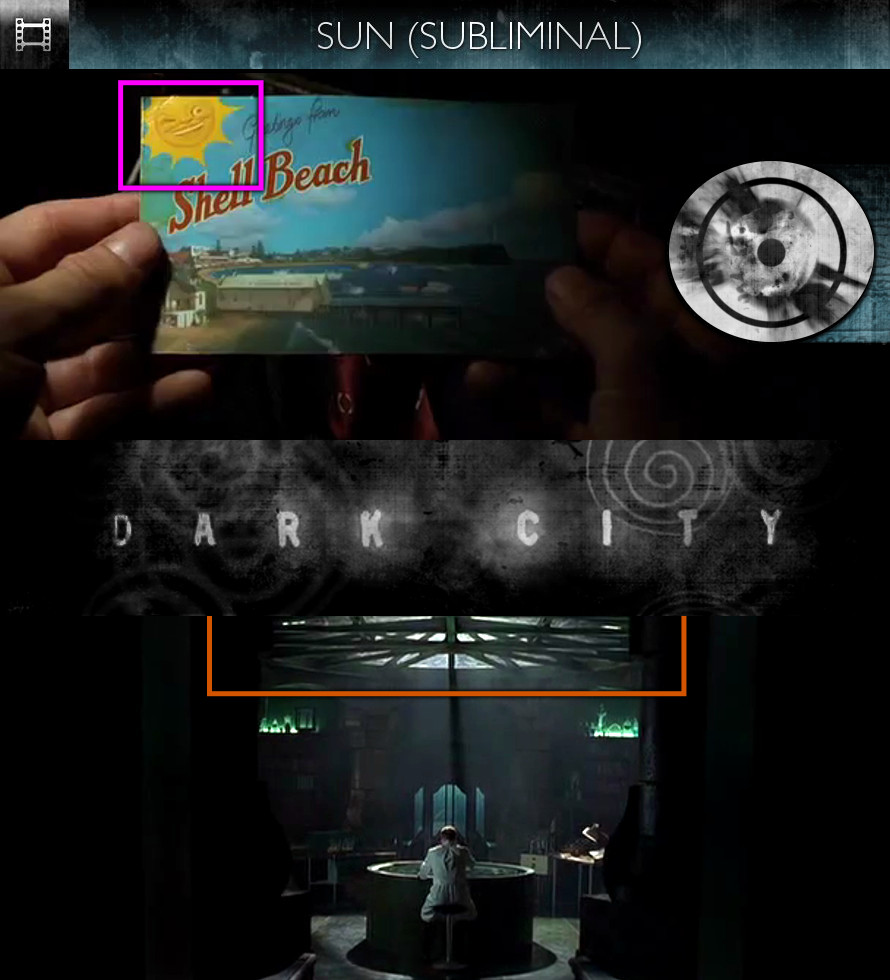Dark City (1998) - Sun/Solar - Subliminal