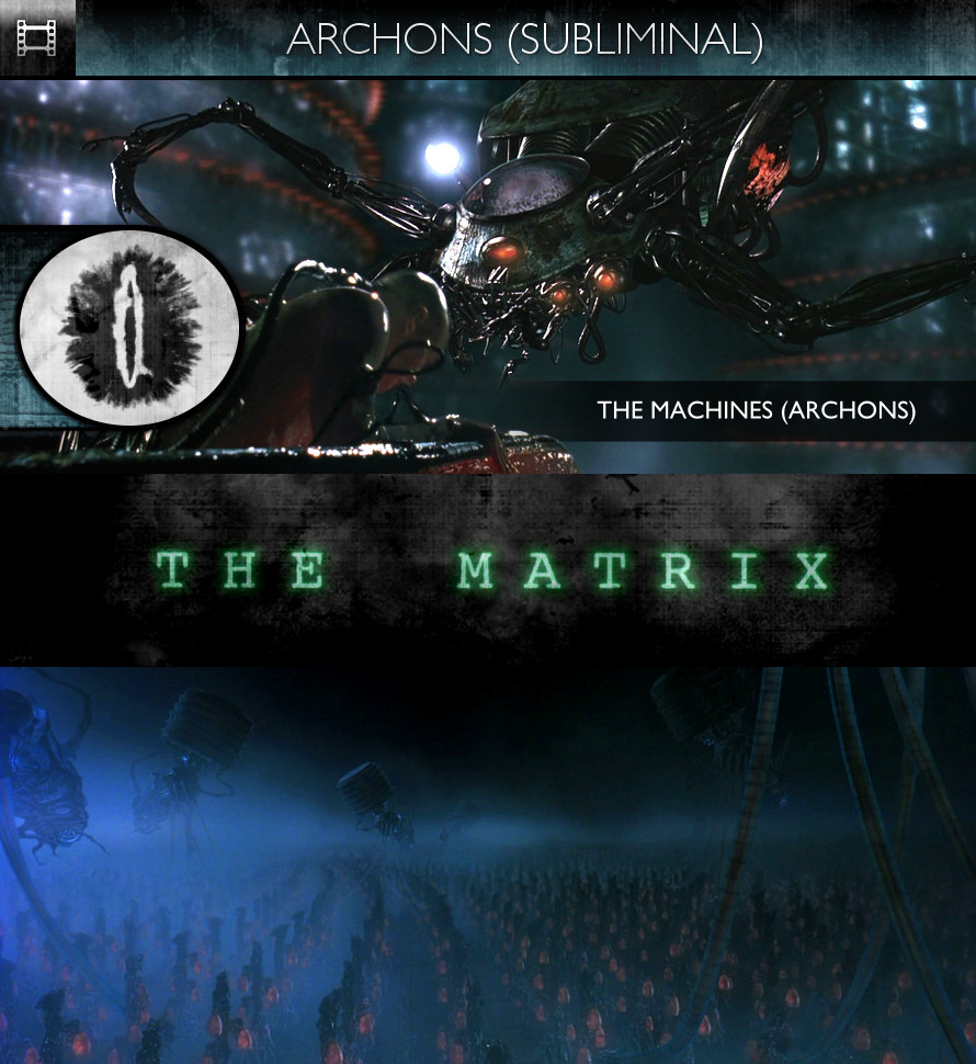 The Matrix (1999) - Archons (The Machines)