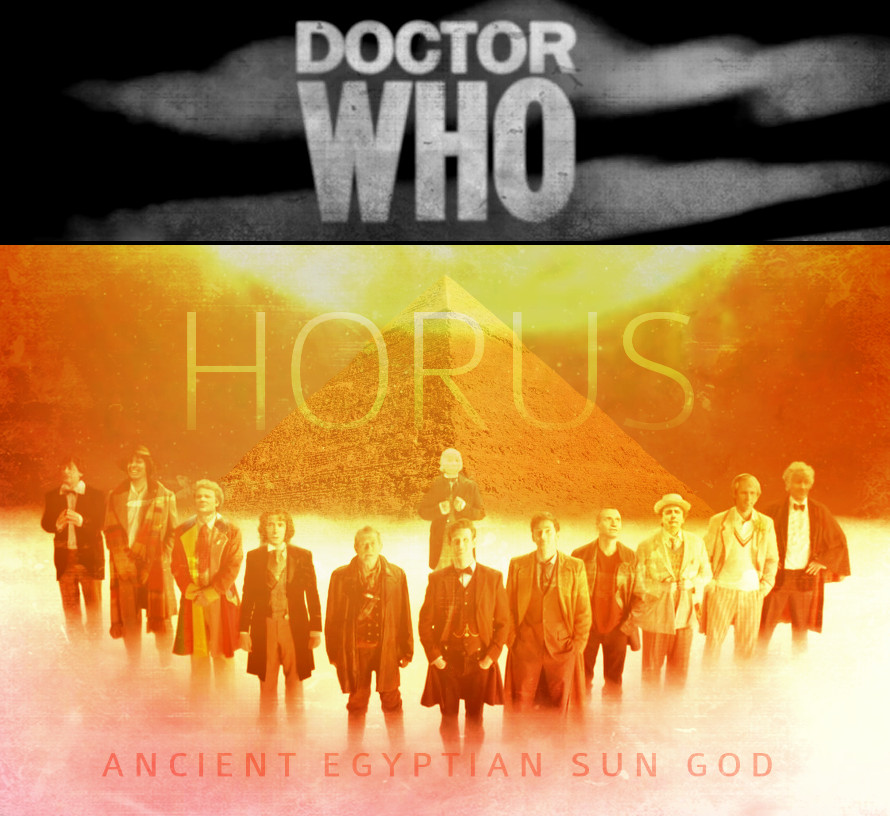 Doctor Who - HORUS (Ancient Egyptian Sun God) - The Doctor