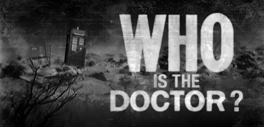 Who is the Doctor?