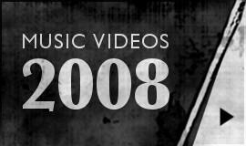 2008 Music Videos-Btn