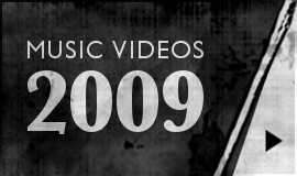 2009 Music Videos-Btn