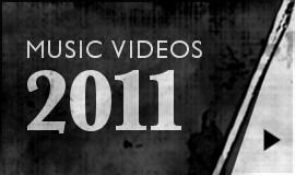 2011 Music Videos-Btn