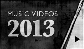 2013 Music Videos-Btn