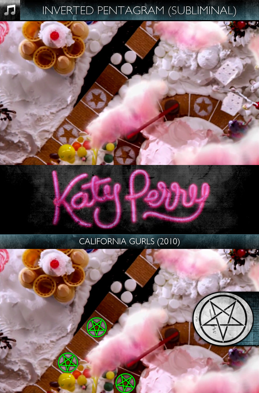Katy Perry - California Gurls (2010) - Inverted Pentagram - Subliminal