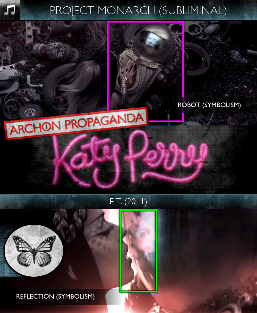 Katy Perry - E.T. (2011) - Project Monarch - Subliminal