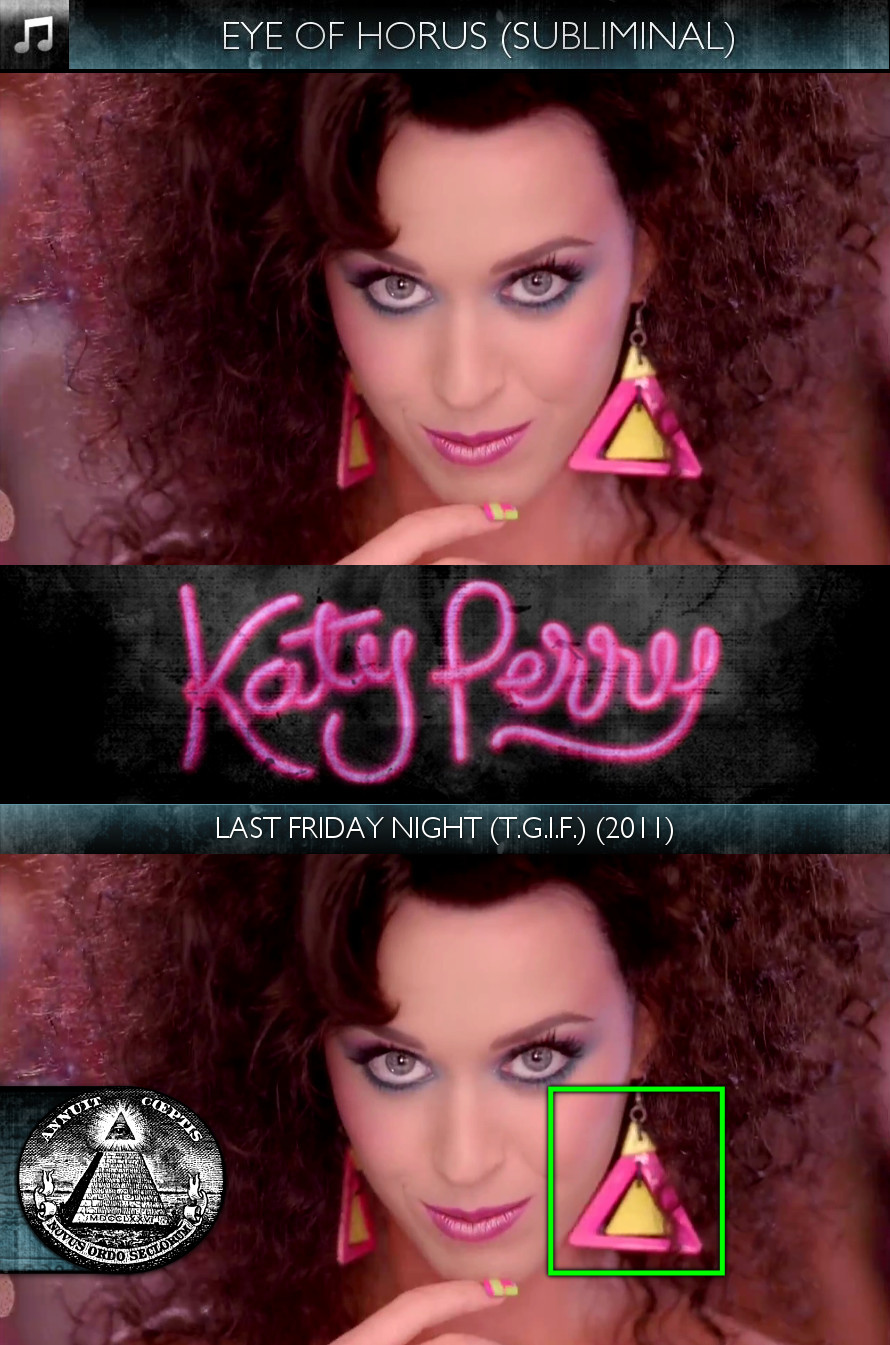 Katy Perry - Last Friday Night (T.G.I.F.) (2011) - Eye of Horus - Subliminal