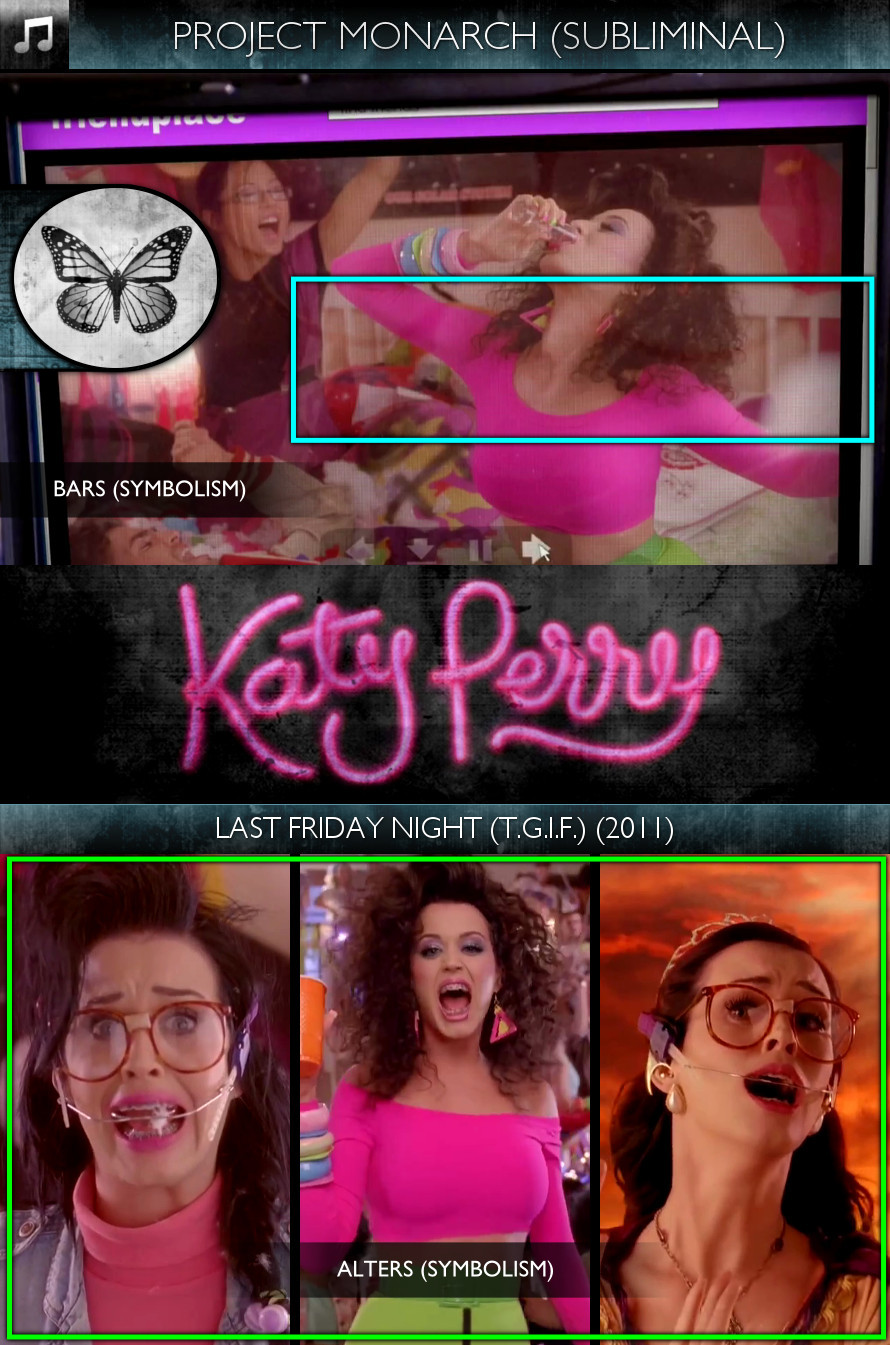 Katy Perry - Last Friday Night (T.G.I.F.) (2011) - Project Monarch - Subliminal