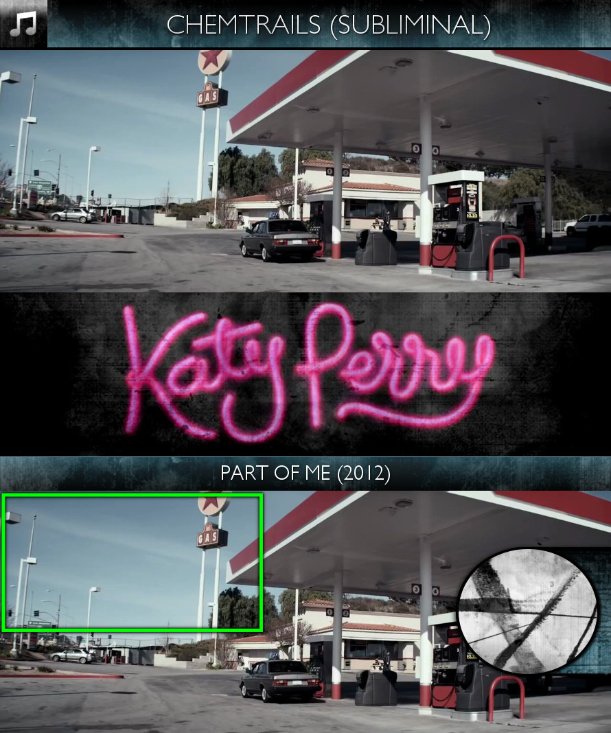 Katy Perry - Part of Me (2012) - Chemtrails - Subliminal